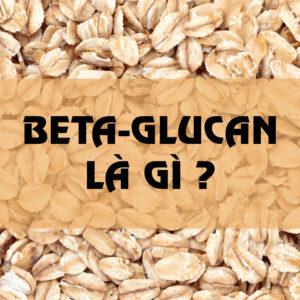 yến mạch Beta-glucan có lợi ích gì ?